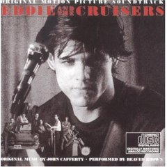 Eddie and the Cruisers Soundtrack (1983)