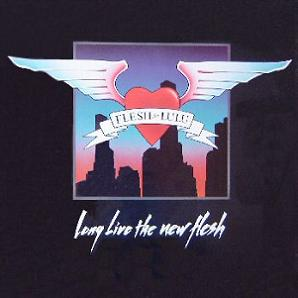 Long Live The New Flesh (1987)