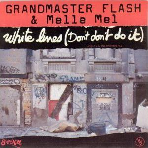 White Lines (Don't Don't Do It) (Single) (1983)
