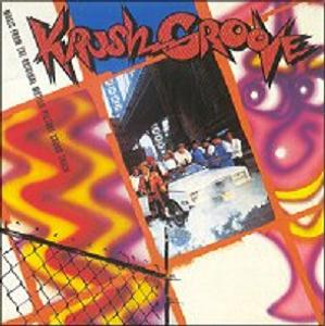 Krush Groove Soundtrack (1985)