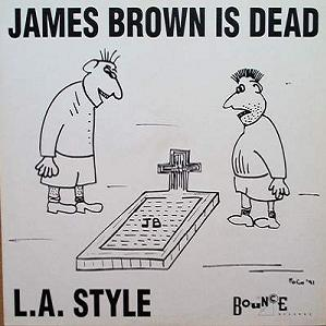 James Brown is Dead (Single) (1991)