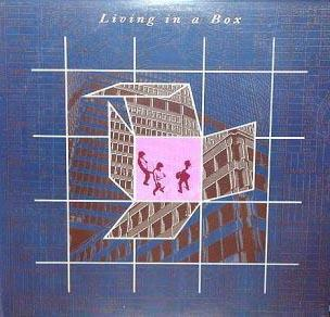 Living in a Box (1987)