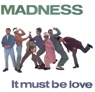It Must Be Love (Single) (1981)