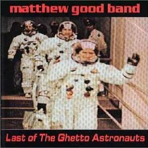 Last of the Ghetto Astronauts (1995)