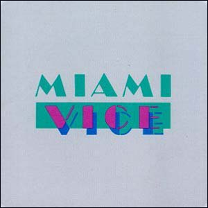 Miami Vice Soundtrack (1985)