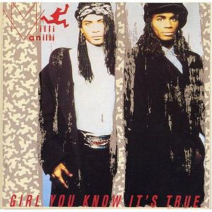 Girl You Know It's True (1989)
