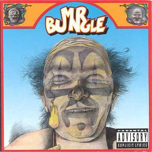 Mr. Bungle (1991)