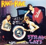 Rant 'n Rave with the Stray Cats (1983)