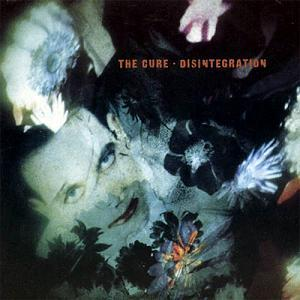 Disintegration (1988)