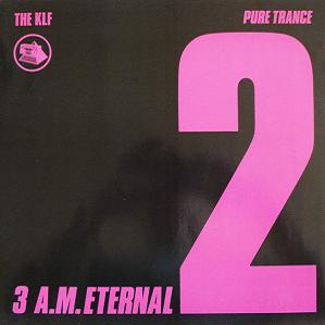 3 AM Eternal (Single) (1989)