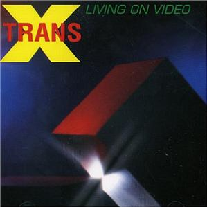 Living on Video (1981)